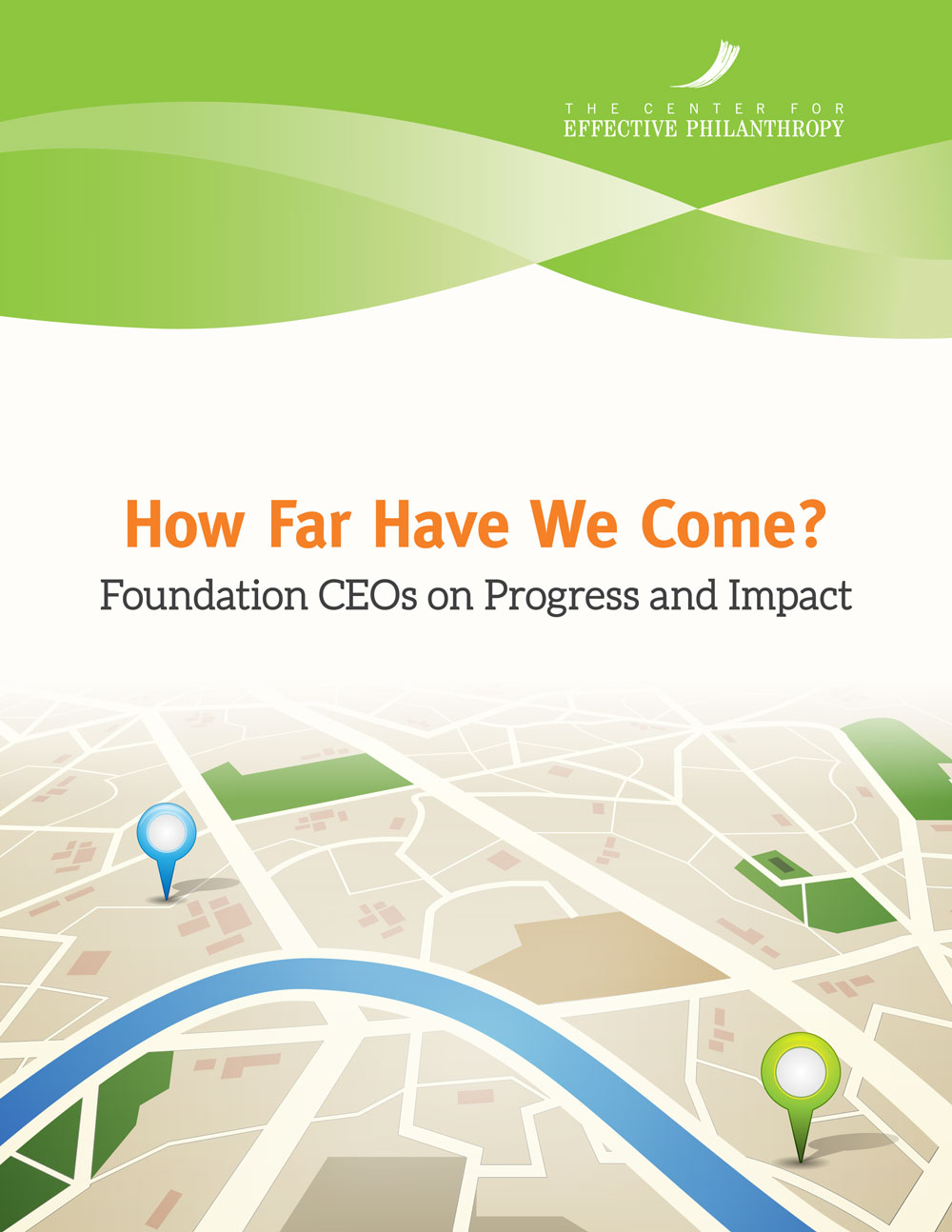 How Far Have We Come? Foundation CEOs on Progress and Impact